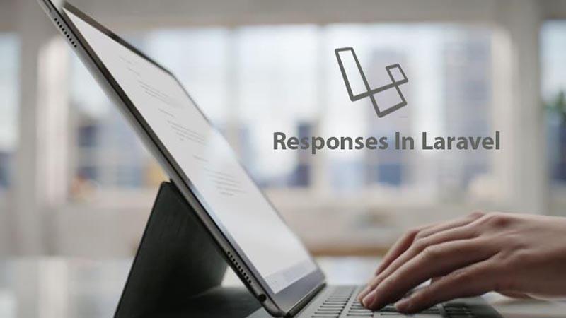 ایجاد پاسخهای HTTP در لاراول به چه صورت است؟
