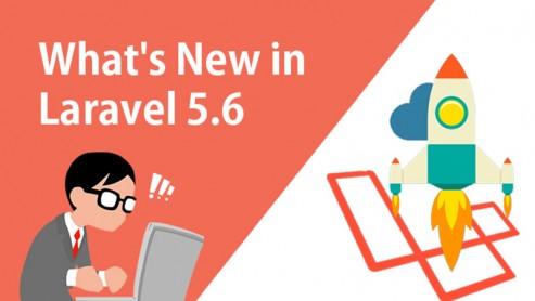 لاراول 5.6 و ویژگی های فوق العاده آن