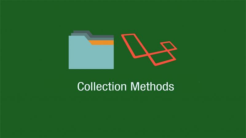 آموزش Collectionها در لاراول (بخش دوم)